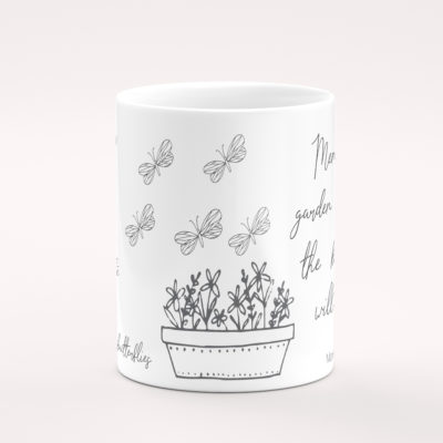 Butterflies Will Come Mug