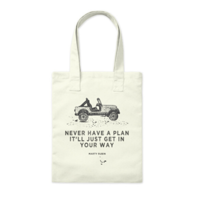 Never Have A Plan Tote Bag